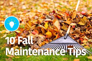 10 Fall Maintenance Tips